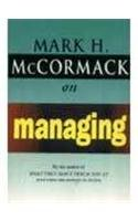 9780099536611: McCormack on Managing (Arrow business books)