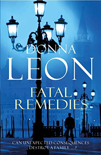 9780099536642: Fatal Remedies: (Brunetti 8)