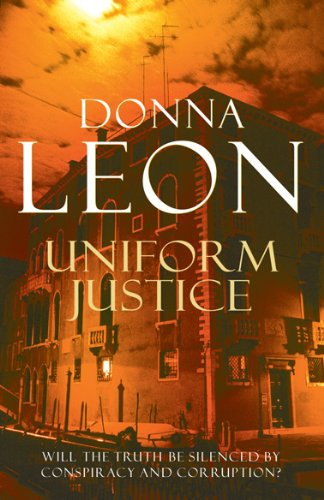 9780099536659: Uniform Justice: (Brunetti 12)