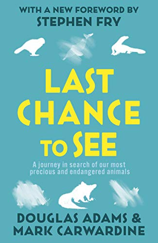 Last Chance To See (Paperback)