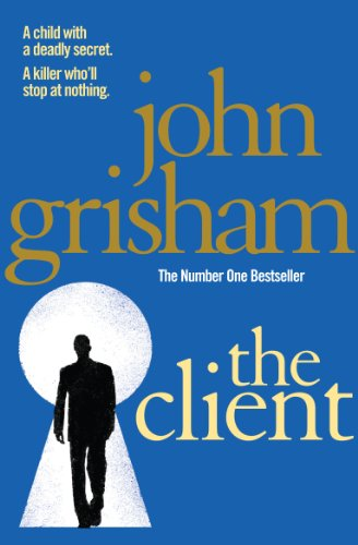 9780099537083: The Client: The blockbuster from the master of the legal thriller