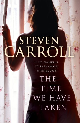 9780099537298: The Time We Have Taken