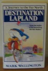 9780099537304: Destination Lapland
