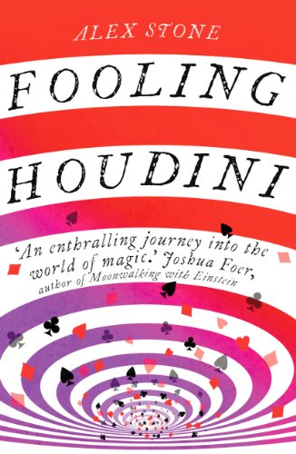 9780099537335: Fooling Houdini: Adventures in the World of Magic
