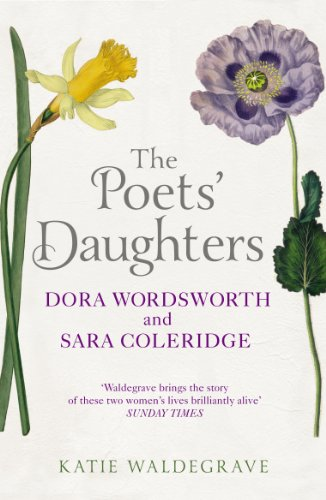 9780099537342: The Poets' Daughters: Dora Wordsworth and Sara Coleridge