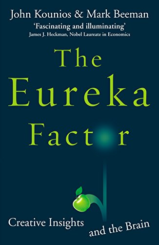 9780099537373: The Eureka Factor: Creative Insights and the Brain