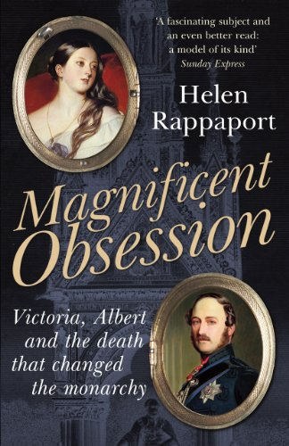 9780099537465: Magnificent Obsession: Victoria, Albert and the Death That Changed the Monarchy