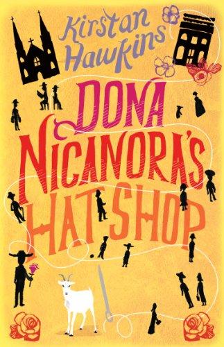 9780099537571: Dona Nicanora's Hat Shop