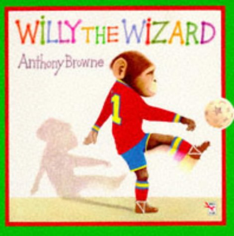 9780099537618: Willy the Wizard (Red Fox picture books)