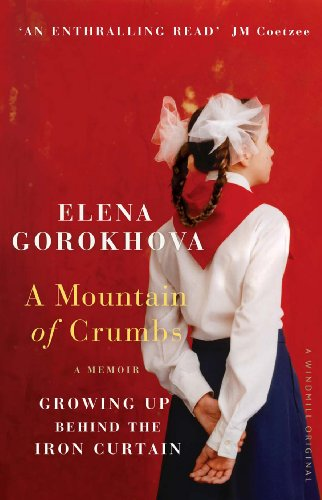 9780099537649: A Mountain of Crumbs: Growing Up Behind the Iron Curtain