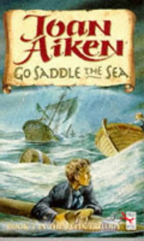 Go Saddle the Sea (0099537710) by JOAN AIKEN