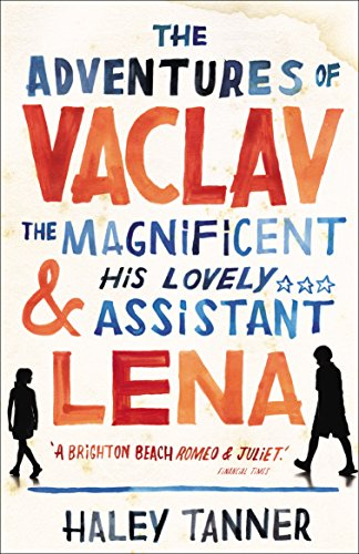 9780099537724: The Adventures of Vaclav the Magnificent and his lovely assistant Lena