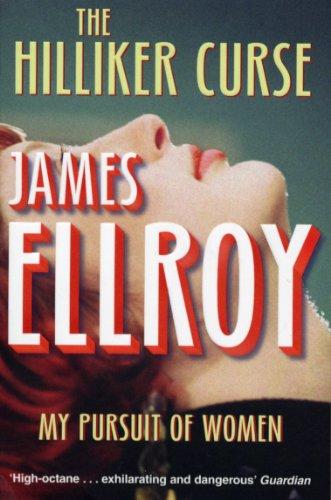 9780099537854: The Hilliker Curse: My Pursuit of Women