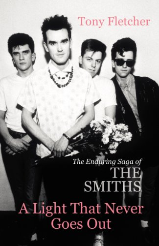 9780099537922: A Light That Never Goes Out: The Enduring Saga of the Smiths