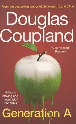 9780099537946: Douglas Coupland Generation A