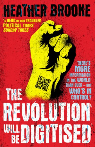 9780099538080: The Revolution Will be Digitised: Dispatches from the Information War