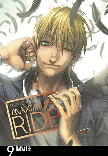 9780099538370: Maximum Ride: Manga Volume 9 (Maximum Ride Manga Edition)