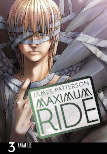 9780099538424: Maximum Ride: The Manga, Vol. 3