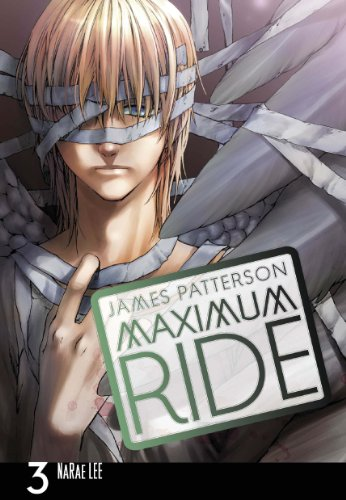 9780099538424: Maximum Ride: The Manga, Vol. 3