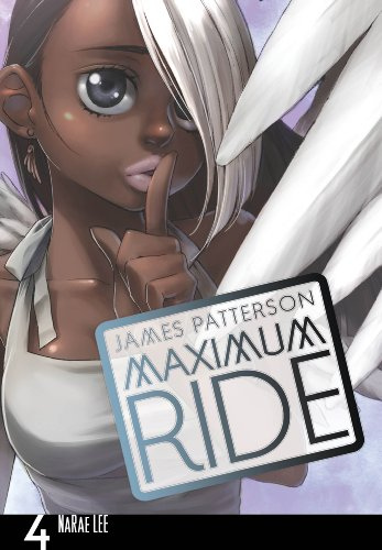 9780099538431: Maximum Ride: Manga Volume 4