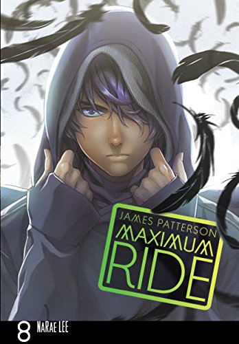 9780099538479: Maximum Ride: Manga Volume 8 (Maximum Ride Manga Edition)