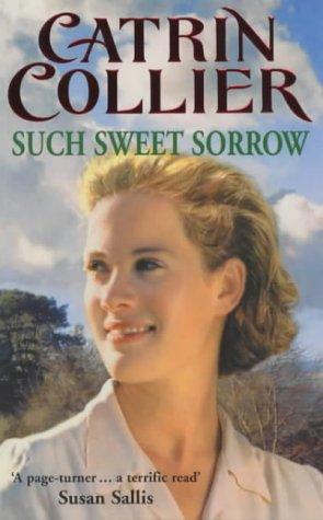9780099538615: Such Sweet Sorrow (Pontypridd)
