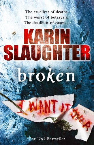 9780099538660: Broken (Will Trent / Atlanta)