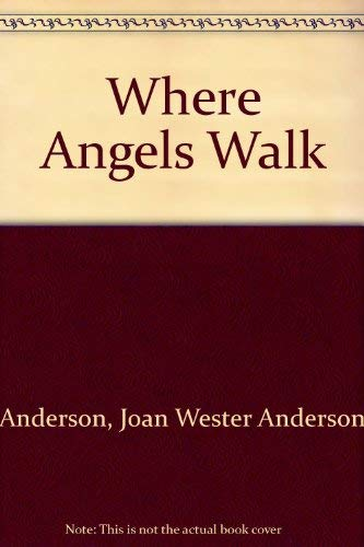 9780099539018: Where Angels Walk