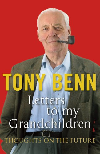 9780099539094: Letters to My Grandchildren: Thoughts on the Future