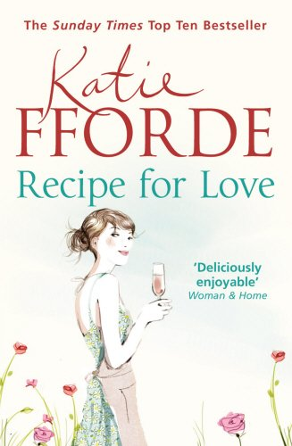 9780099539186: Recipe for Love