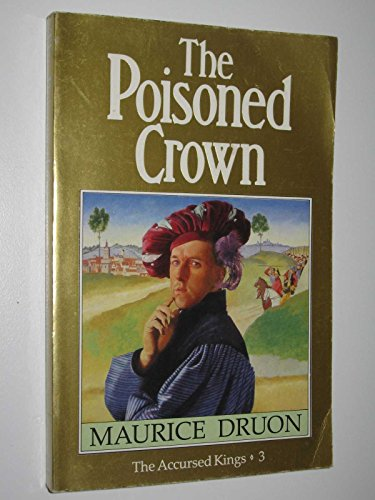 9780099539308: Poisoned Crown (The Accursed Kings)