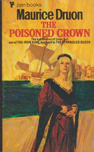 9780099539308: THE POISONED CROWN ( The Accursed Kings 3 )