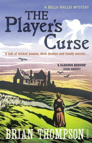 9780099539476: The Player's Curse: A Bella Wallis Mystery (Bella Wallis Mysteries)