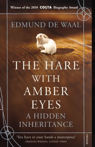 9780099539551: The Hare With Amber Eyes: A Hidden Inheritance