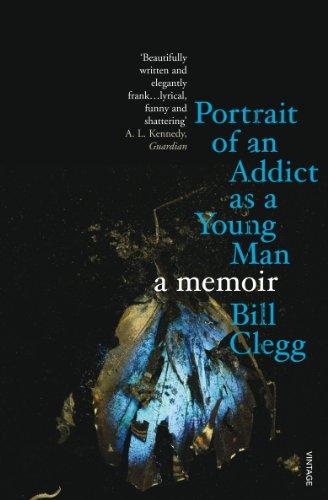 9780099539827: Portrait of an Addict as a Young Man: A Memoir