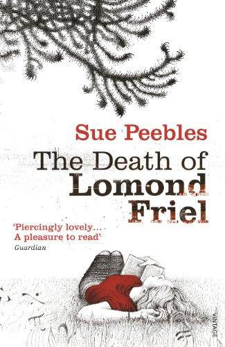 9780099539858: The Death of Lomond Friel
