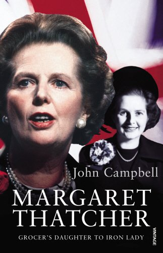 9780099540038: Margaret Thatcher: Grocer's Daughter to Iron Lady
