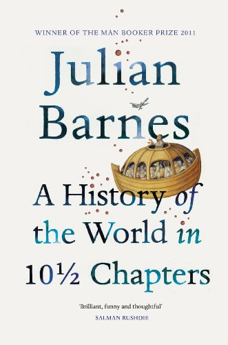 9780099540120: A History Of The World In 10 1/2 Chapters