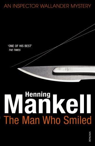 9780099540182: The Man Who Smiled: Kurt Wallander
