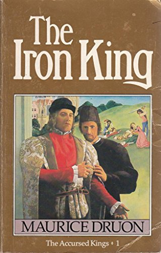 9780099540304: The Iron King (The Accursed Kings)