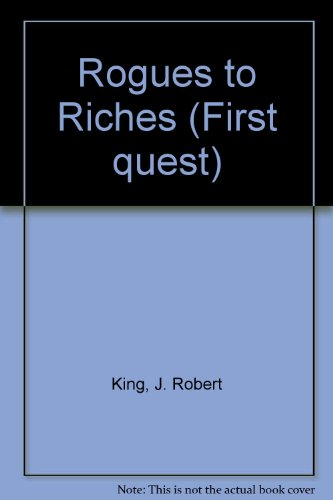 9780099540519: Rogues to Riches (First Quest)