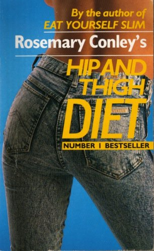 9780099540601: Rosemary Conley's Hip and Thigh Diet