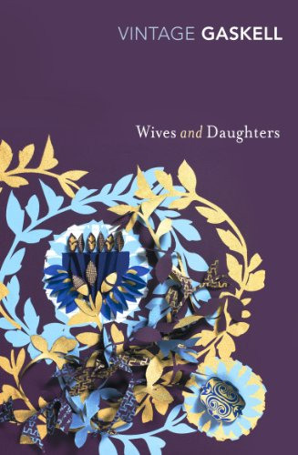 9780099540724: Wives and Daughters (Vintage Classics)