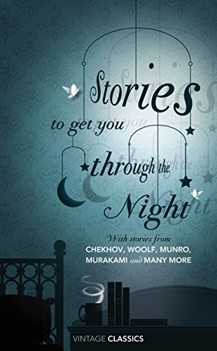9780099541073: Stories to Get You Through the Night