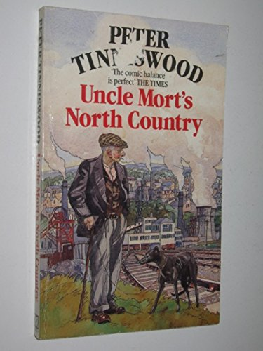 9780099541400: Uncle Mort's North Country