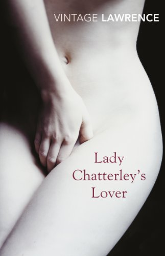 Lady Chatterley's Lover (Vintage Classics Promo 116): D.H. Lawrence