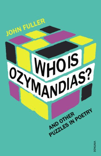 9780099541691: Who Is Ozymandias?: And other Puzzles in Poetry
