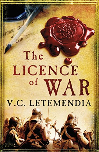 9780099541752: The Licence of War (Laurence Beaumont 2)