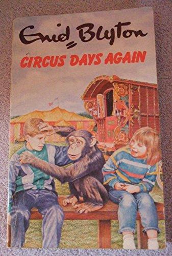 9780099541806: Circus Days Again