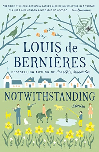 9780099542025: Notwithstanding: Stories from an English Village